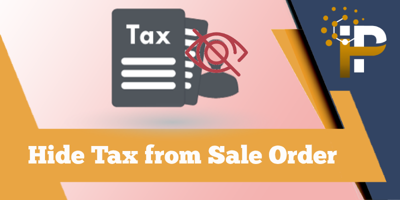 Hide Taxes from Sale Order