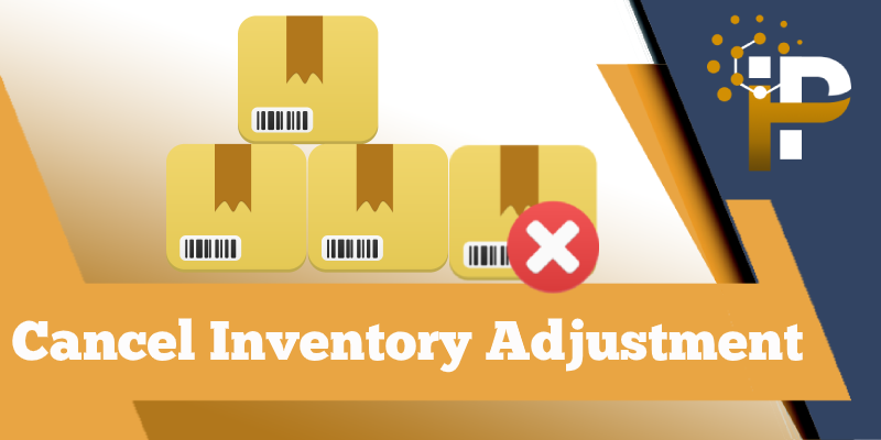 Cancel Inventory Adjustment